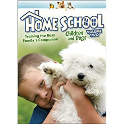 Home School: Children and Dogs, V.2