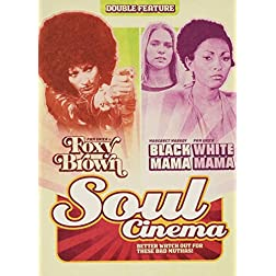 Black Mama, White Mama/Foxy Brown