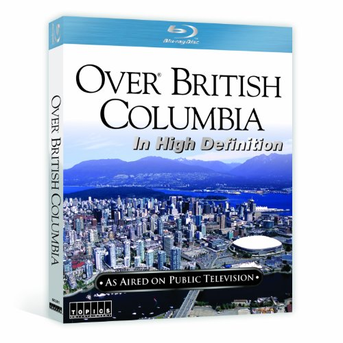 Over British Columbia [Blu-ray]