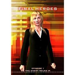 Final Heroes - Episode 1