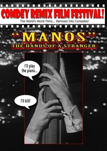 "Tony Trombo's: ""MANOS"" THE HANDS OF A STRANGER!"