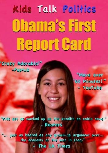 Kids Talk Politics 2: Obama's First Report Card