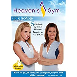 Heaven's Gym - Courage