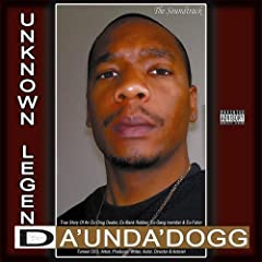 Da 'Unda' Dogg - Unknown Legend