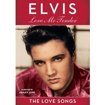 Elvis: Love Me Tender - The Love Songs