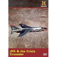 JFK & the Crisis Crusader