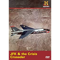 JFK & the Crisis Crusader