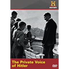 The Private Voice of Hitler