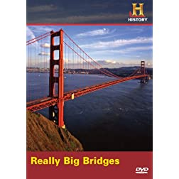 Really Big Bridges
