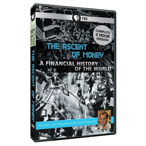 The Ascent of Money: The Financial History of the World