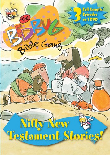 Bedbug Bible Gang: Nifty New Testament Stories