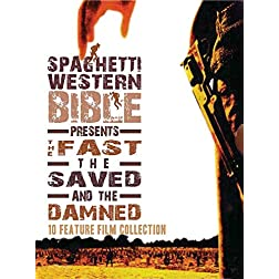 Spaghetti Western Bible Presents The Fast, The Saved, and The Damned