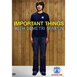 Important Things with Demetri Martin: Season One