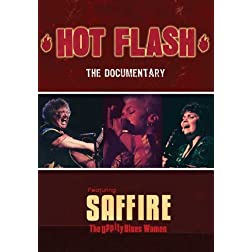 Hot Flash - The Documentary (Saffire - The Uppity Blues Women)