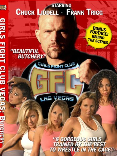 Chuck Liddell's Girls Fight Club