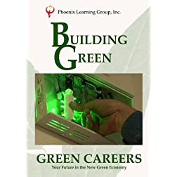 Green Careers: Building Green