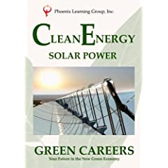 Green Careers: Clean Energy - Solar Power