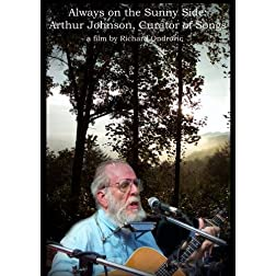 Always on the Sunny Side - Arthur Johnson, Curator of Songs
