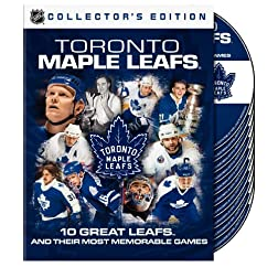 NHL: Toronto Maple Leafs - 10 Great Leafs and Their Most Memorable Games