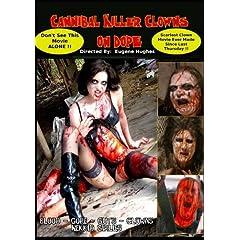 Cannibal Killer Clowns On Dope