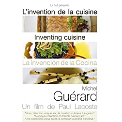 Inventing Cuisine: Michel Guerard