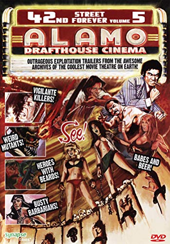 42nd Street Forever 5: Alamo Drafthouse Edition