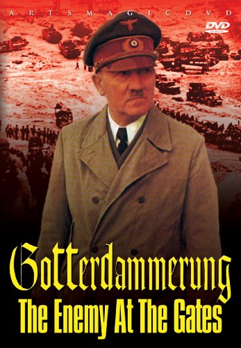 Gotterdammerung: The Enemy At the Gates