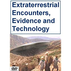 Extraterrestrial Encounters, Evidence and Technology