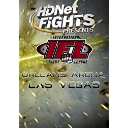 HDNet Fights Presents: The IFL, Orleans Arena, Las Vegas