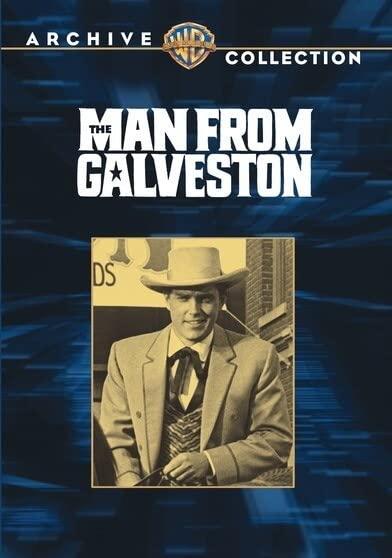 Man From Galveston