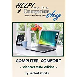 Computer Comfort - Windows Vista Edition