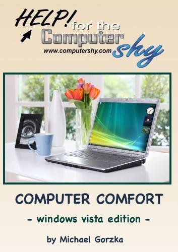 Computer Comfort - Windows Vista Edition