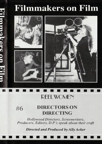 Directors on Directing #6 (Pt. 2)