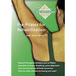Pre-Pilates for Rehabilitation