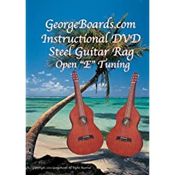 GeorgeBoards.com Acoustic-Hawaiian Steel Guitar Rag Open &quot;E&quot; Tuning