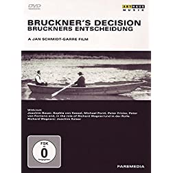 Bruckner's Decision