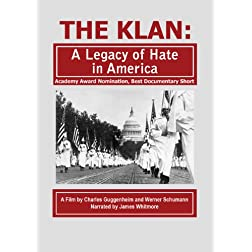The Klan: A Legacy of Hate in America