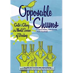 """Opposable Chums: Guts & Glory at The World Series of Birding"""