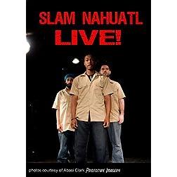 Slam Nahuatl Live!