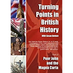 Turning Points in British History: Poor John and the Magna Carta