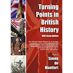 Turning Points in British History: Simon de Montfort