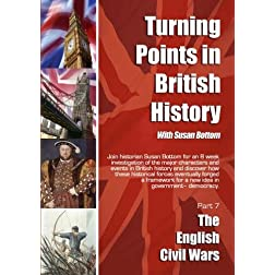 Turning Points in British History: The English Civil Wars