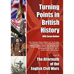 Turning Points in British History: The Aftermath of the English Civil Wars