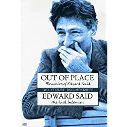 Edward Said - Two Films: Out of Place / The Last Interview