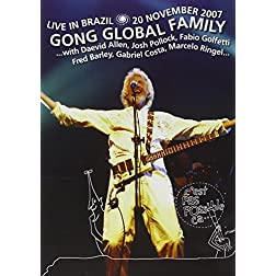 Gong Global Family: Live in Brazil