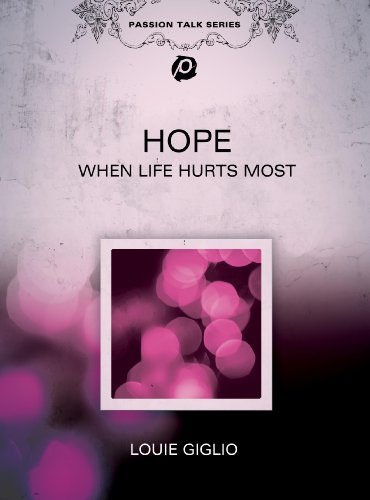 Hope: When Life Hurts Most