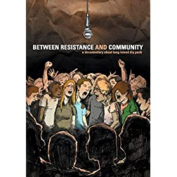 Between Resistance & Community: The Long