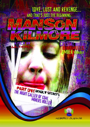 Manson Kilmore: The Night Caller of Coal Miners Holler - Part 1 Deadly Secrets