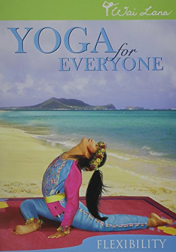 Yoga For Everyone: Flexiblity