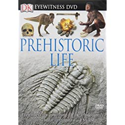 Eyewitness-Prehistoric Life